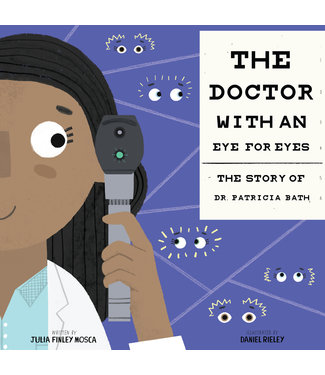 Innovation Press The Doctor with an Eye for Eyes: The Story of Dr. Patricia Bath