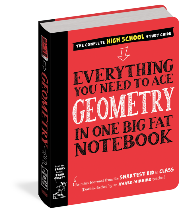 Workman Publishing Everything You Need to Ace Geometry in One Big Fat Notebook: The Complete Middle School Study Guide