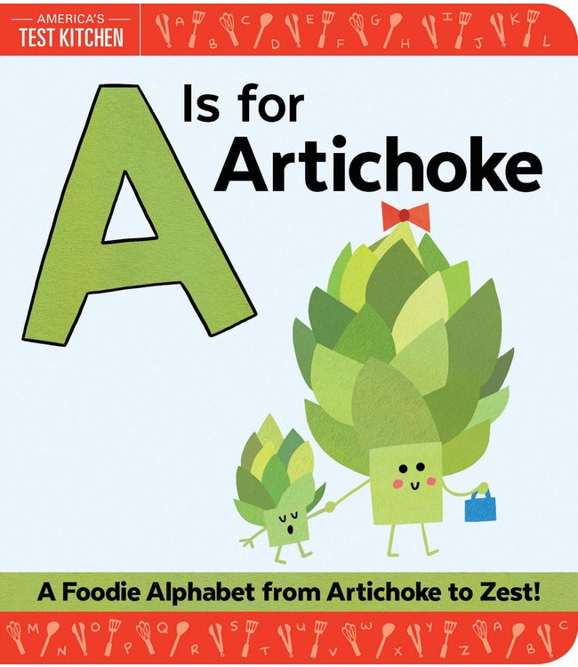 Sourcebooks A is for Artichoke