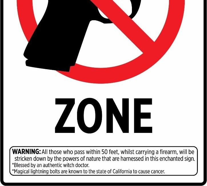 New Gun Free Zone Sign That Actually Works.