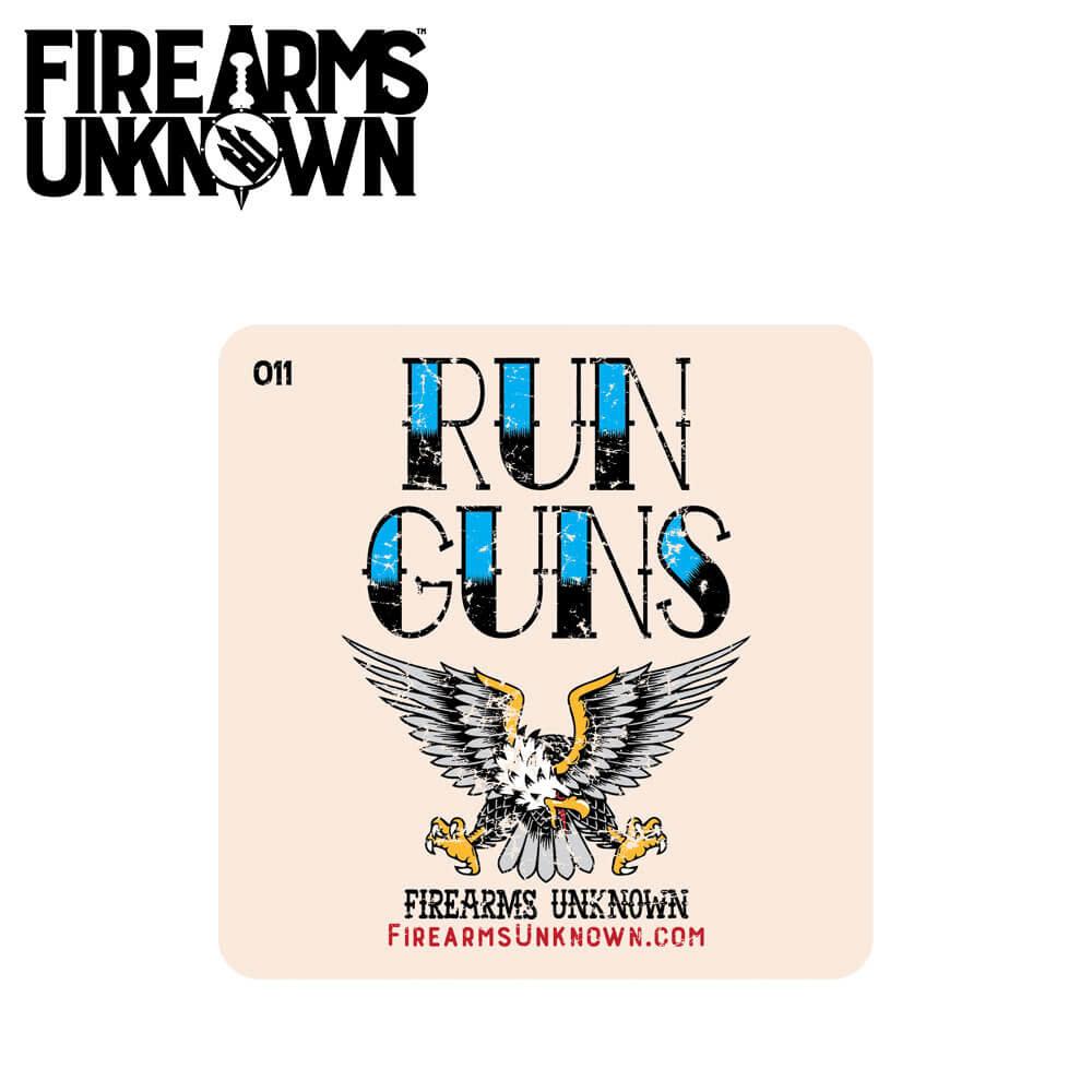 FU Coaster No. 011 - Run Guns