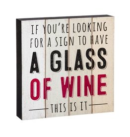 A Glass of Wine Sign