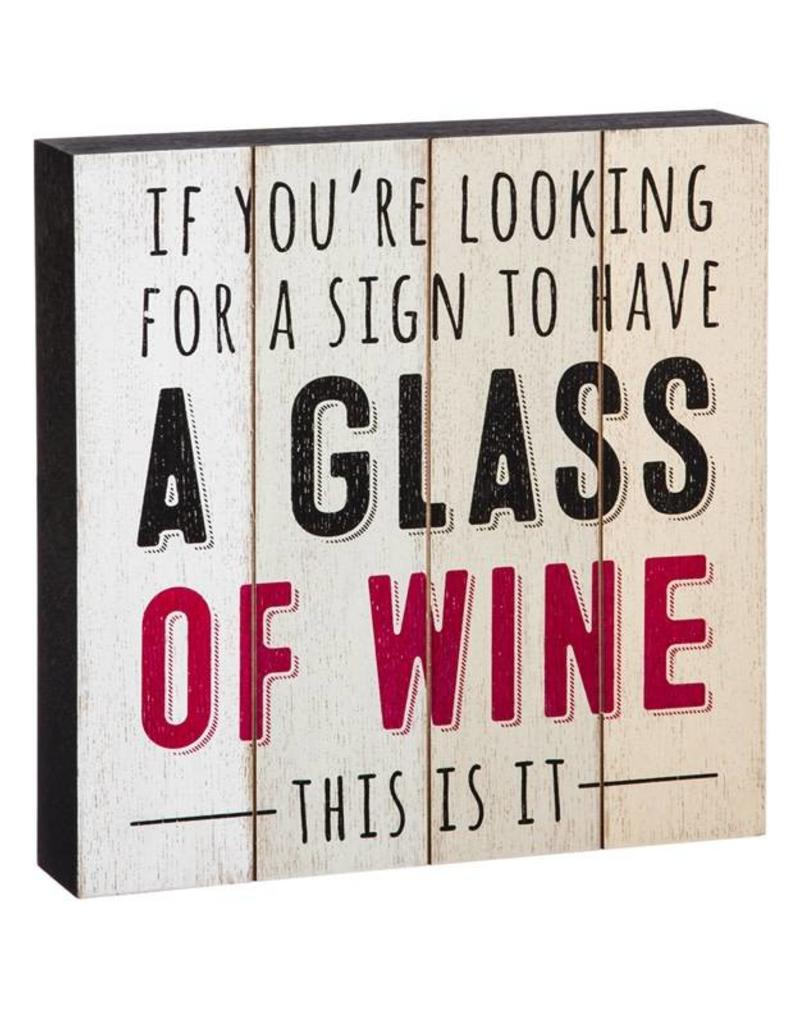 A Glass of Wine - Wood Sign