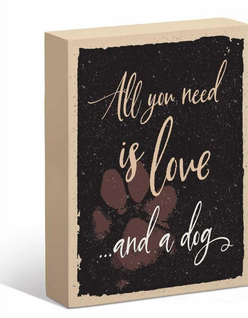 All You Need is Love & a Dog Box Sign