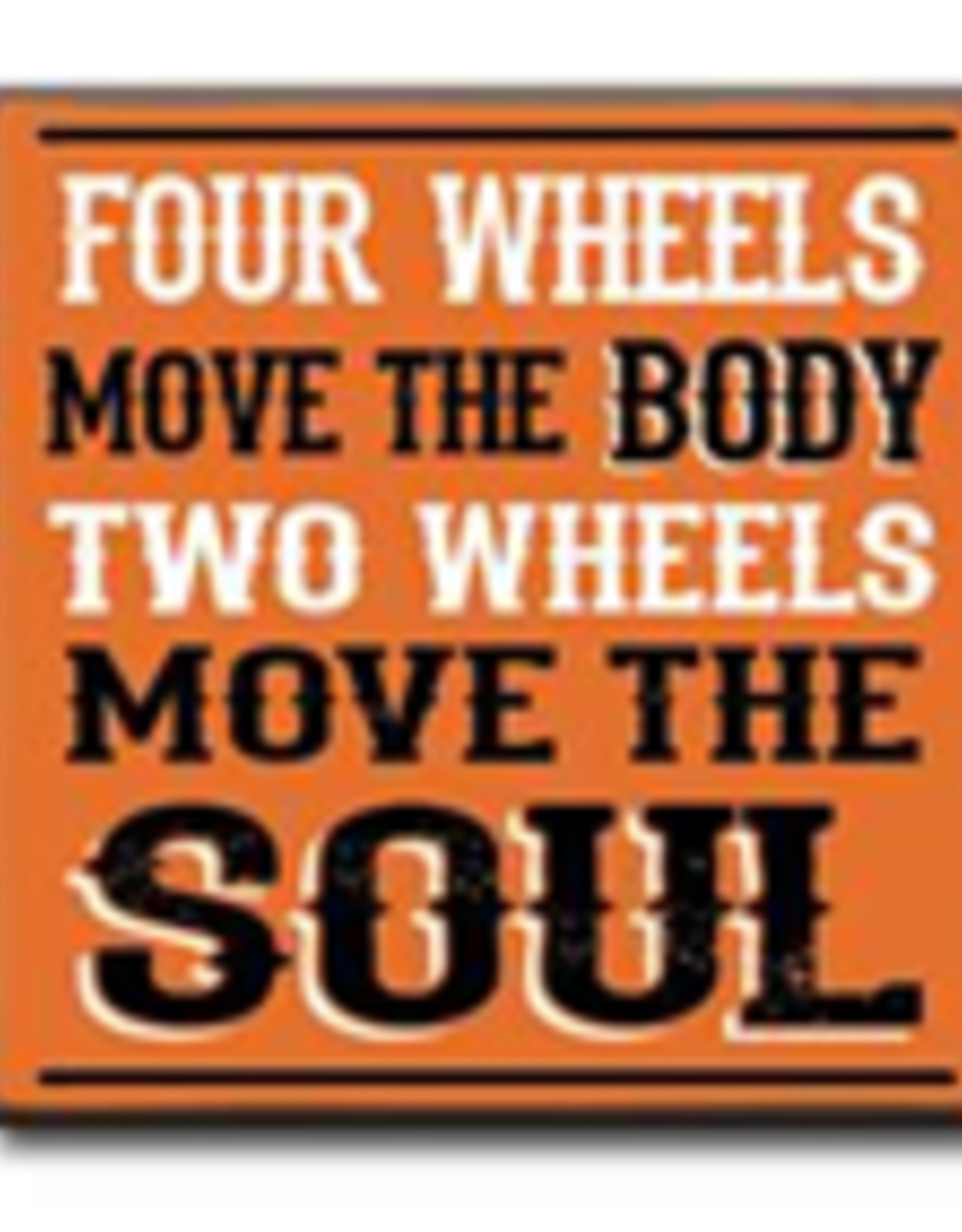 Four Wheels Move the Body 4x4
