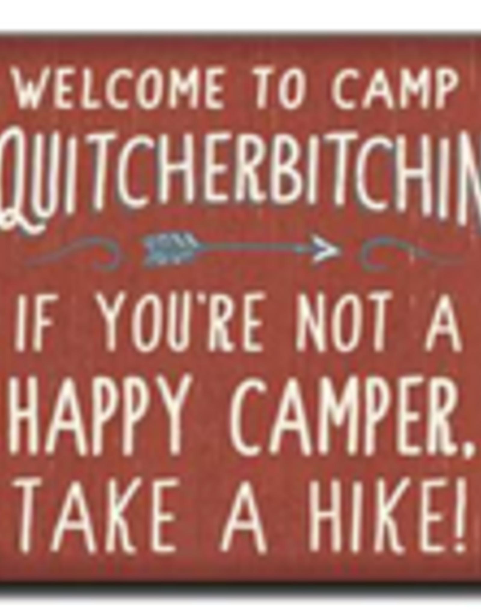 Welcome to Camp Quitcherbitchin 6x6