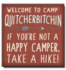 Welcome to Camp Quitcherbitchin 6x6