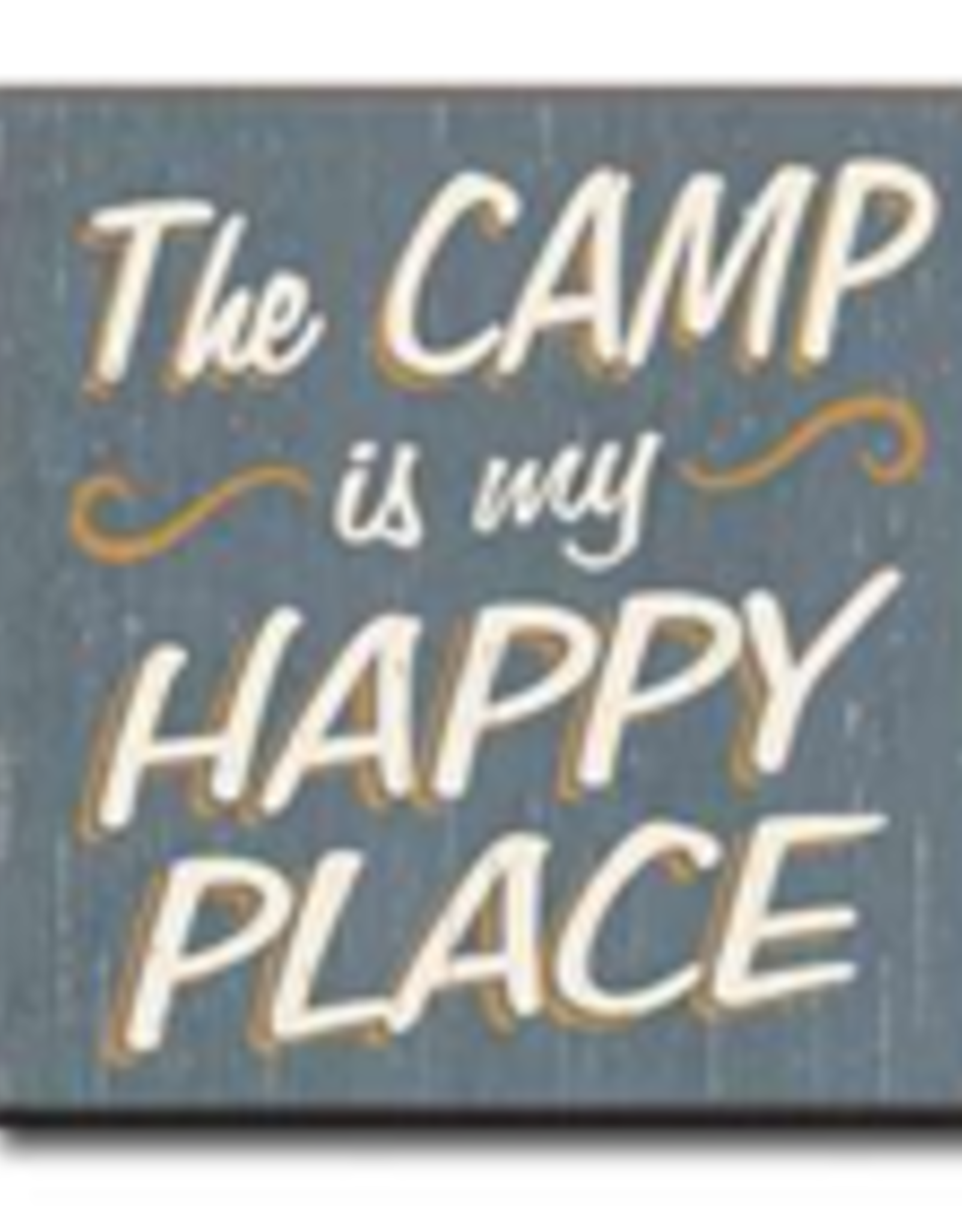 The Camp is My Happy Place 4x4