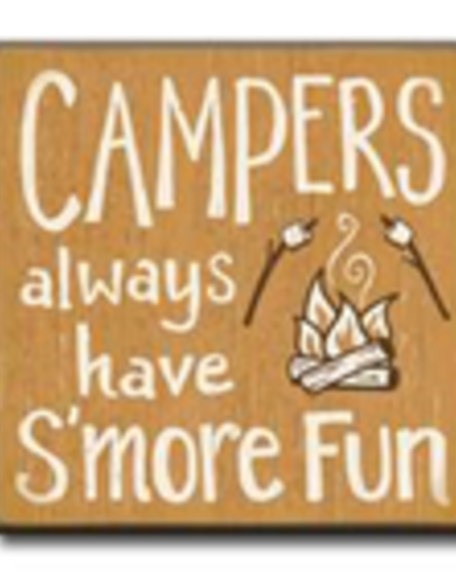 Campers Always Have S'More Fun 4x4