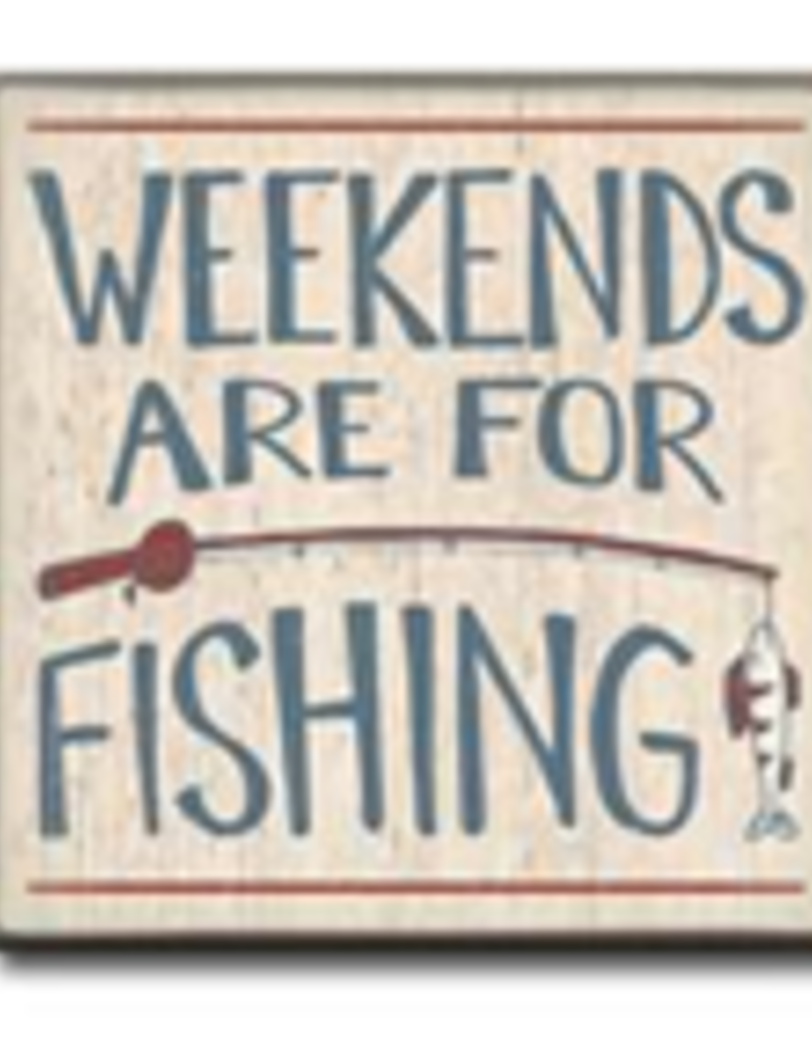 Weekends Are For Fishing 4x4