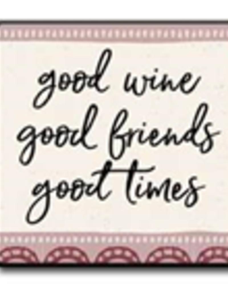Good Wine Good Friends Good Times 4x4