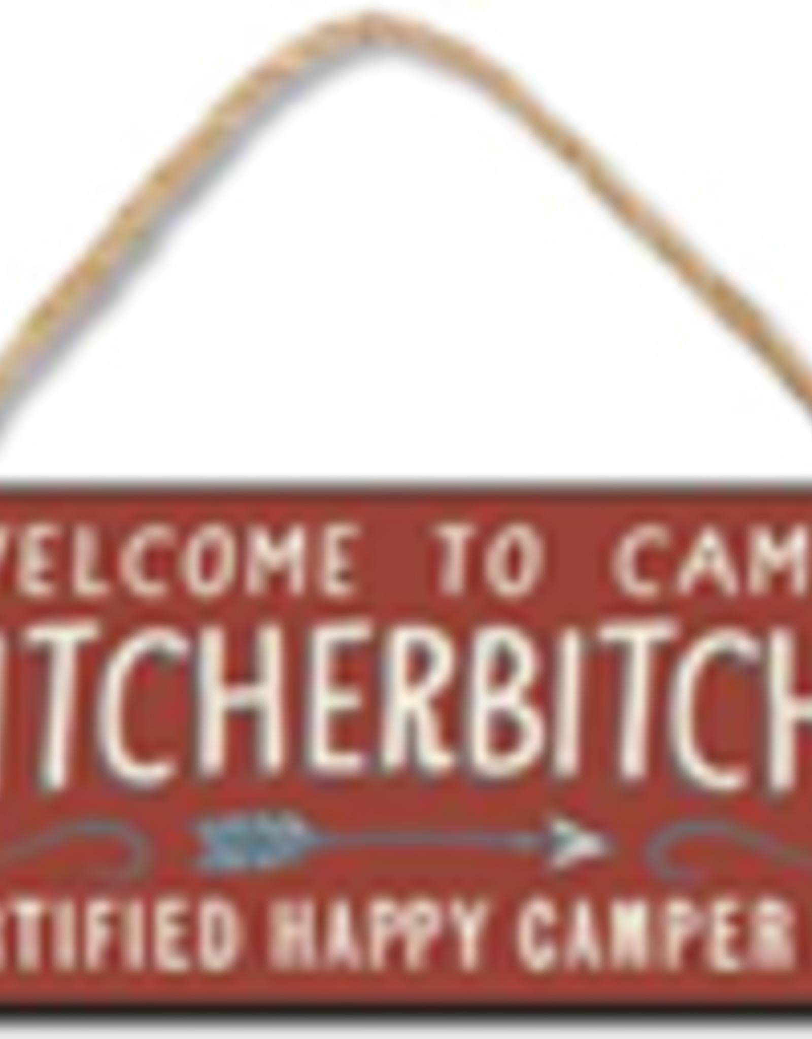 Welcome to Camp Quitcherbitchin 4x10
