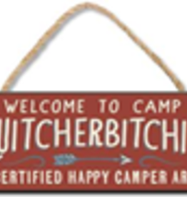 Welcome to Camp Quitcherbitchin 4x10