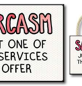 Sarcasm, Just One of the Services 4.5x6