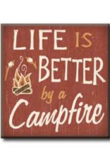 Life is Better By A Campfire 4x4
