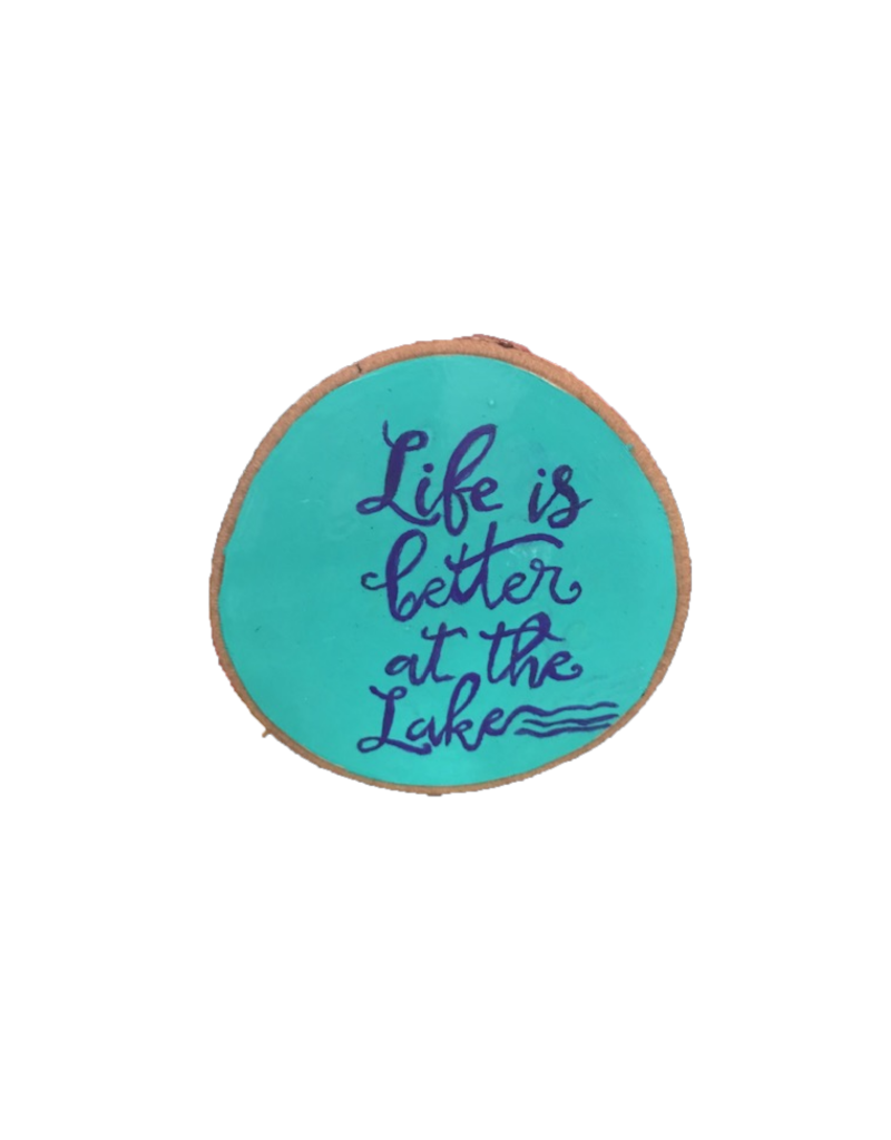 Handmade Magnet Large Life is Better at the Lake Blue