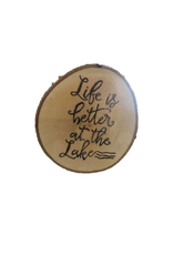 CraftCesi Handmade Magnet Large Life is Better at the Lake Natural