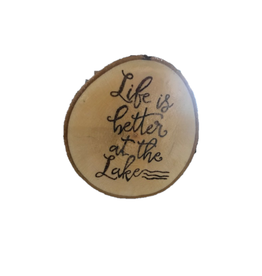 Handmade Magnet Large Life is Better at the Lake Natural