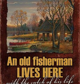An Old Fisherman Lives Here with the Catch of His Life Tin Sign