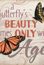 "A Butterfly's Beauty 10"" x 10"" Sign"
