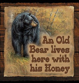 An Old Bear Lives Here With His Honey Sign