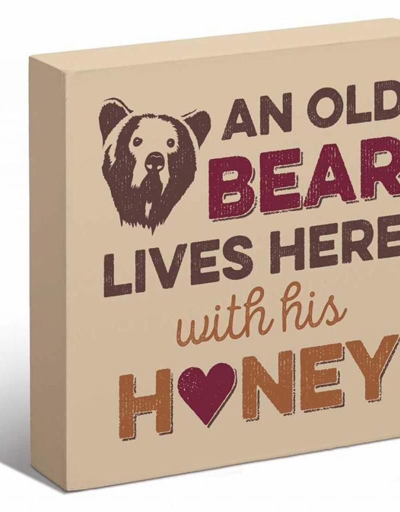 "An Old Bear Lives Here 6"" x 6"" Box Art Sign"