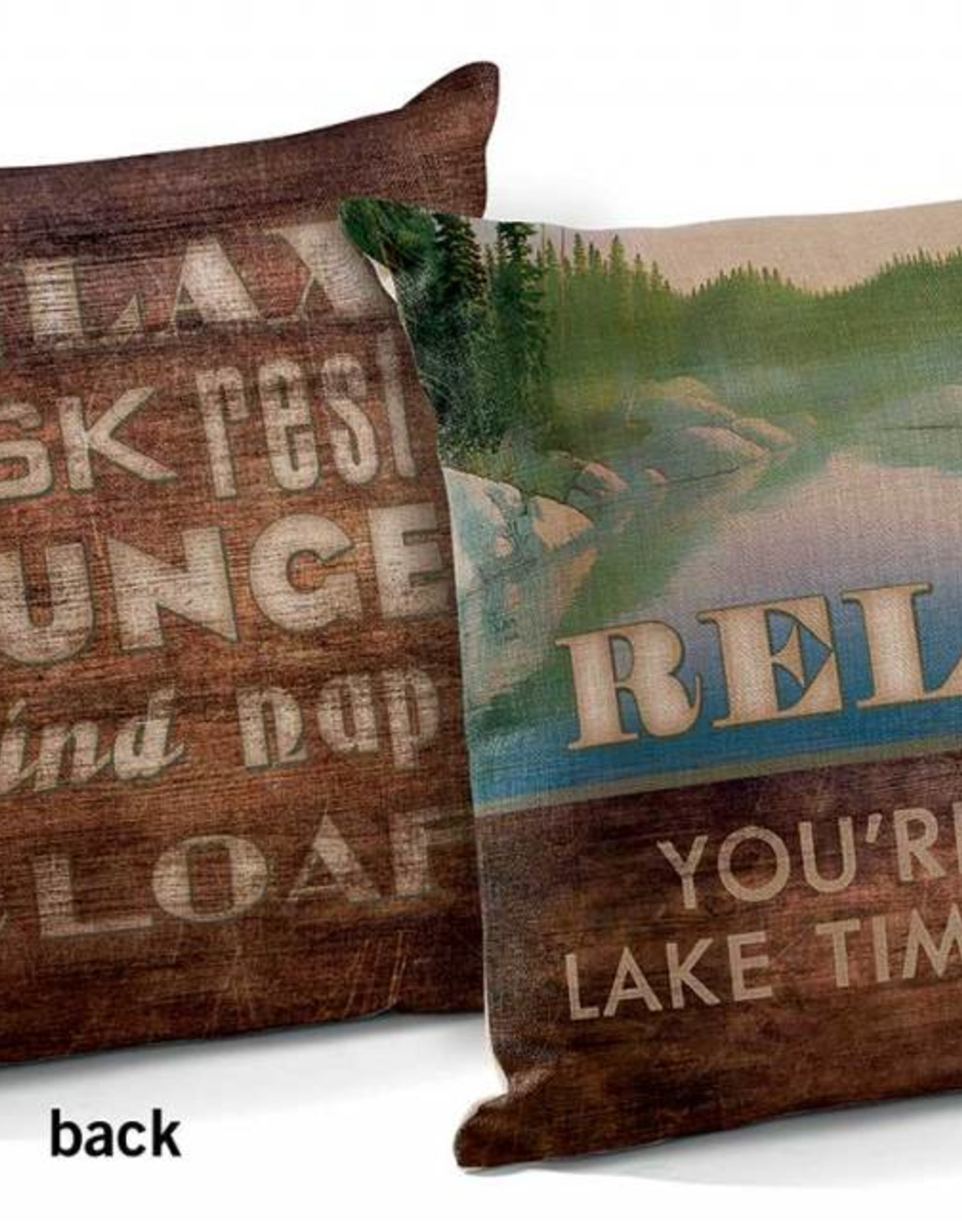 """Relax--You're on Lake Time 18"""" Decorative Pillow"""