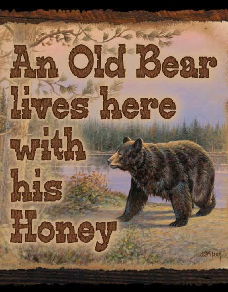 Old Bear Lives Here -SM Bear Sign