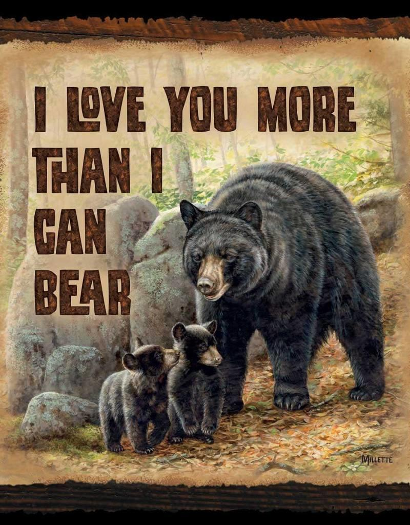 """Love You More--Black Bear 10"""" x 10"""" Sign"""