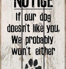 """Dog Doesn't Like You 12"""" x 18"""" Saw-Cut Wood Sign"""