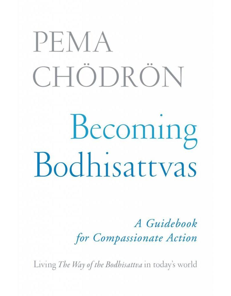 Becoming Bodhisattvas | A Guidebook for Compassionate Action