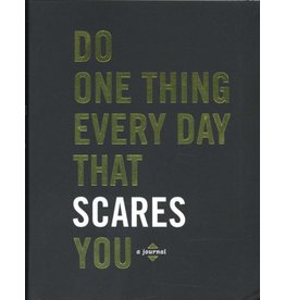 POTT* Do One Thing Every Day That Scares You
