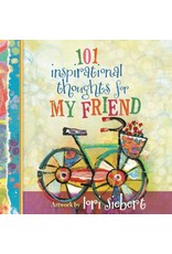 101 Inspirational Thoughts for My Friend