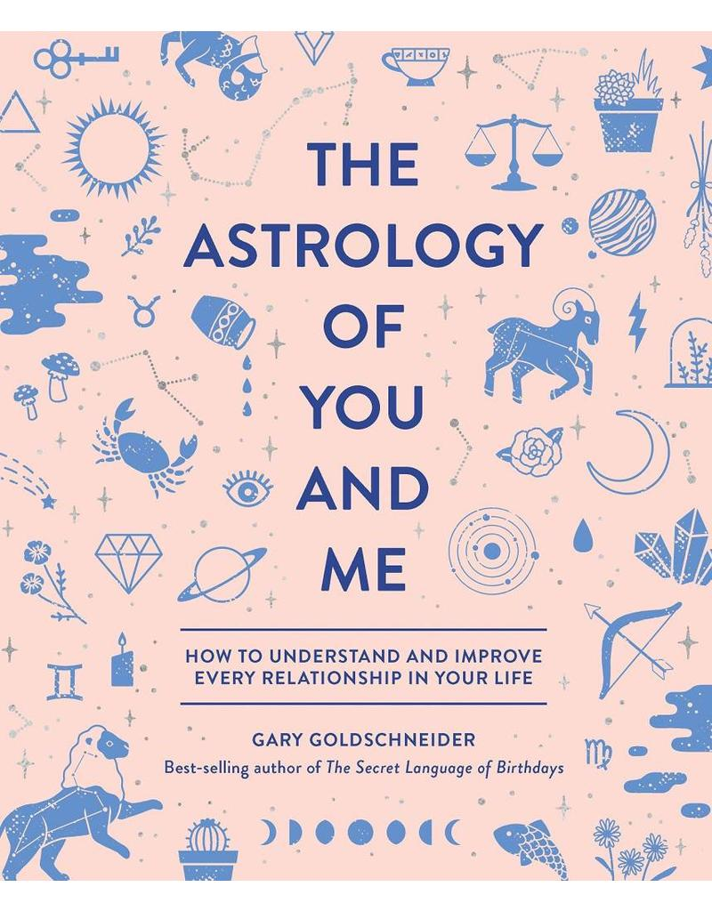 QUIR* The Astrology of You and Me | How to Understand and Improve Every Relationship in Your Life