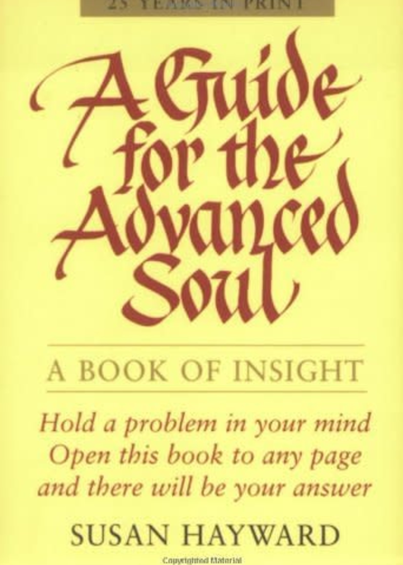 A Guide for the Advanced Soul | A Book of Insight