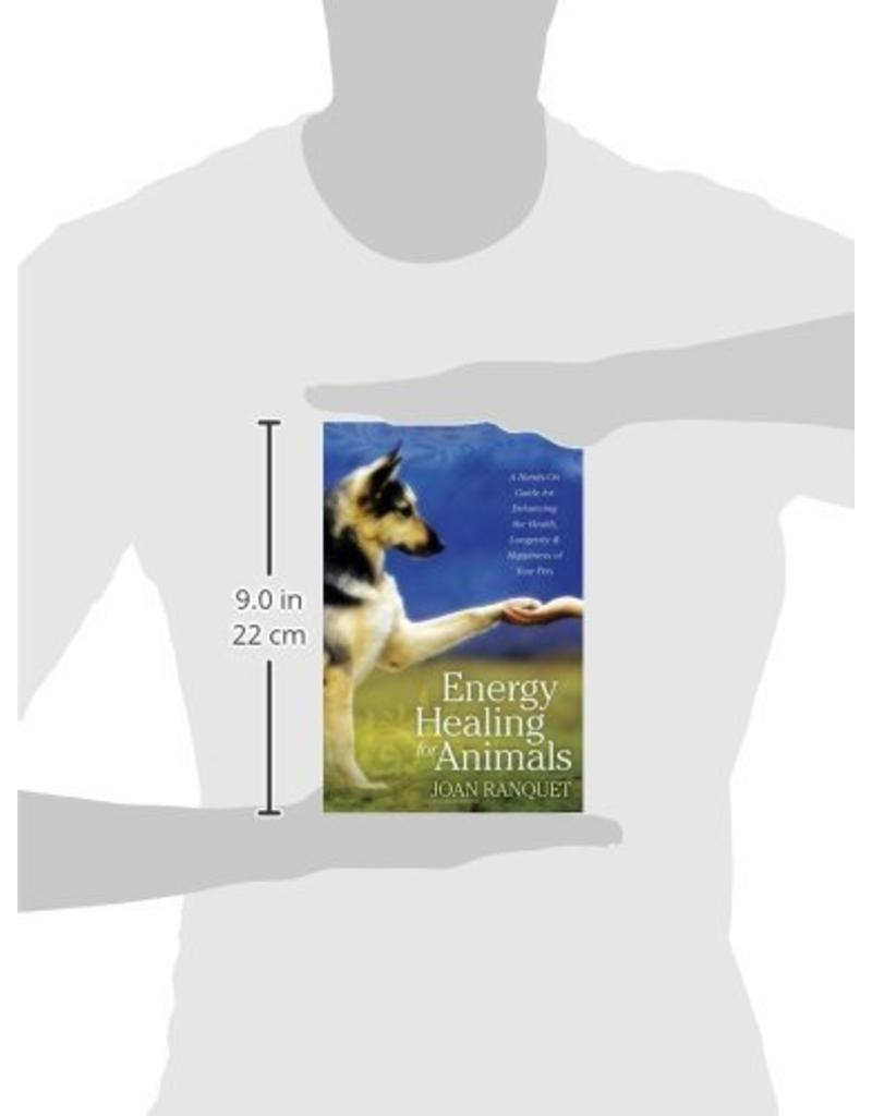SOUN* Energy Healing for Animals | A Hands-On Guide for Enhancing the Health, Longevity, and Happiness of Your Pets