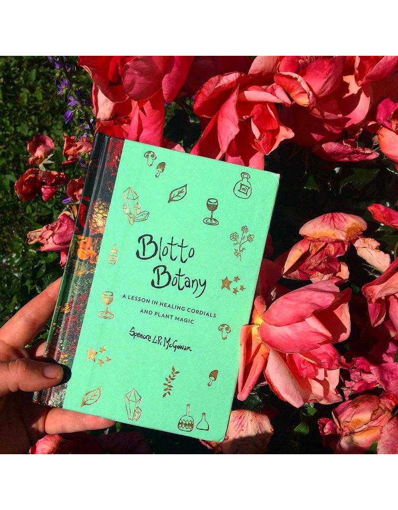 Blotto Botany | A Lesson In Healing Cordials And Plant Magic