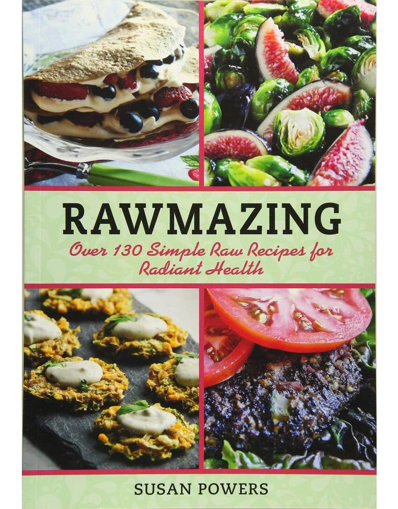 SKYH* Rawmazing | Over 130 Simple Raw Recipes for Radiant Health