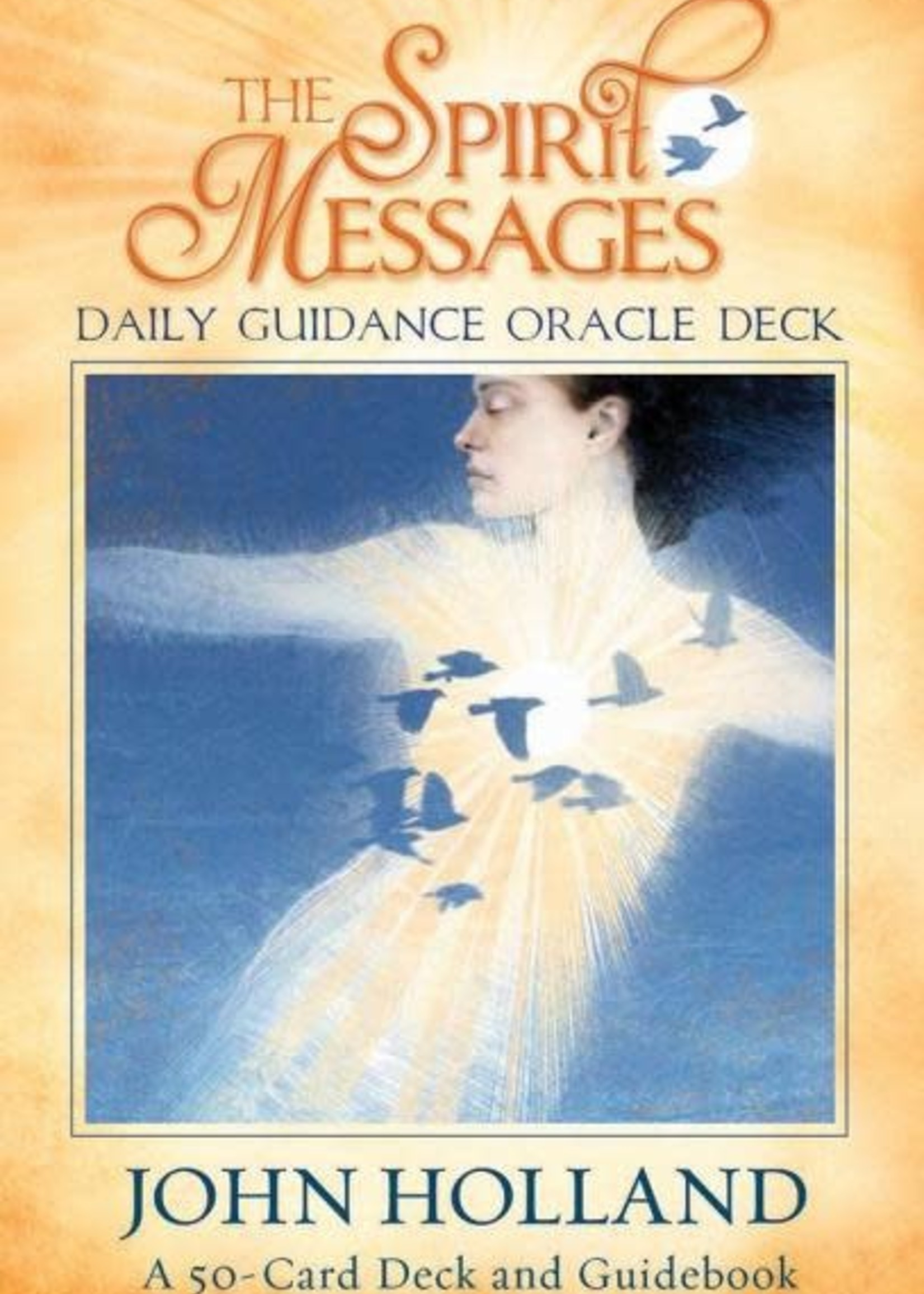 Deck Spirit Messages Daily Guidance Oracle: A 50-Card Deck and Guidebook
