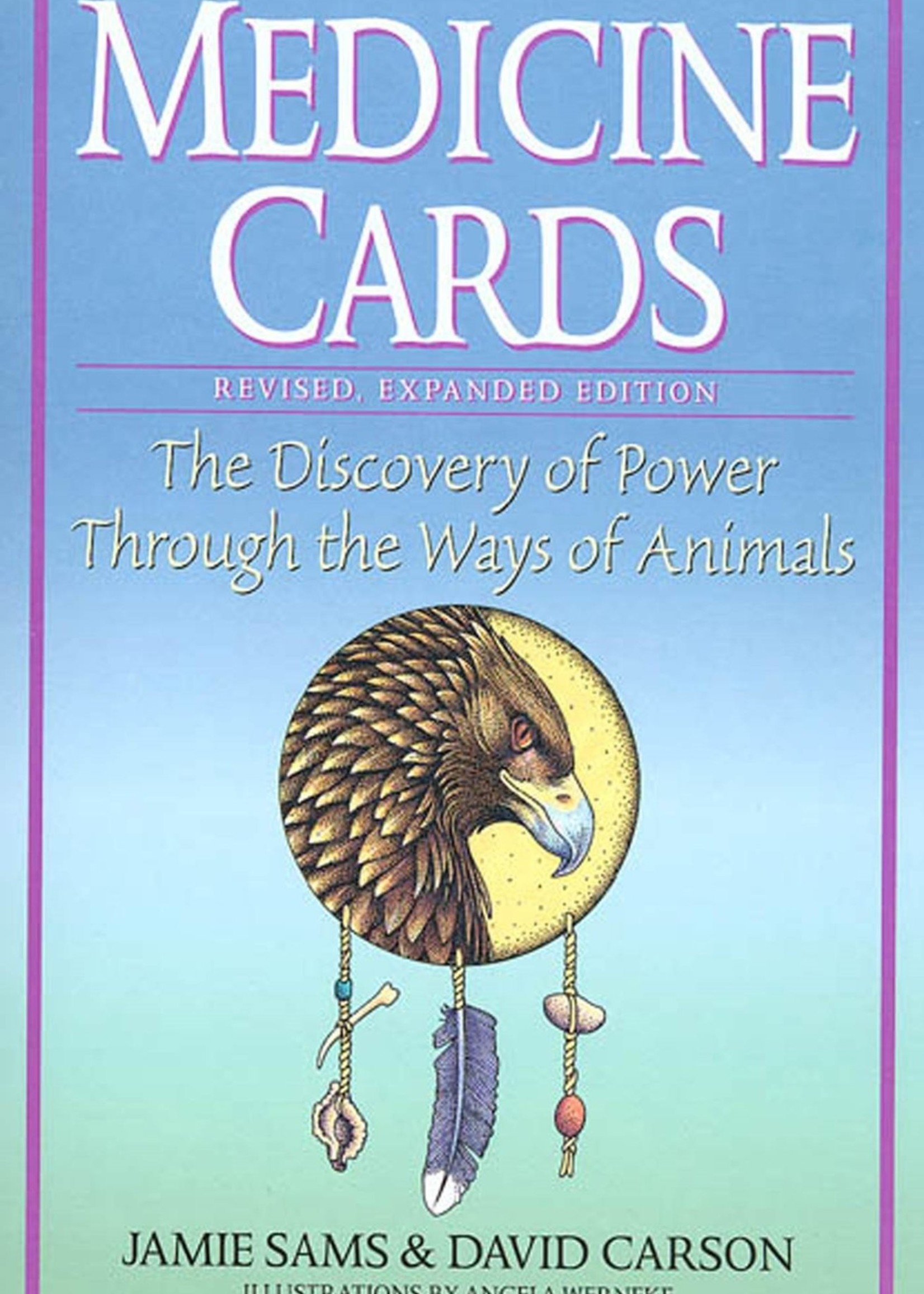 MEDICINE CARDS: The Discovery Of Power Through The Way Of The Animals