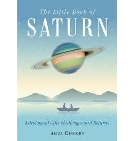 Little Book of Saturn: Astrological Gifts, Challenges, and Returns