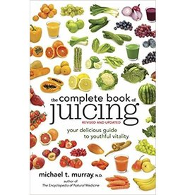 CLAR* Complete Book of Juicing: Your Delicious Guide to Youthful Vitality (Revised, Up