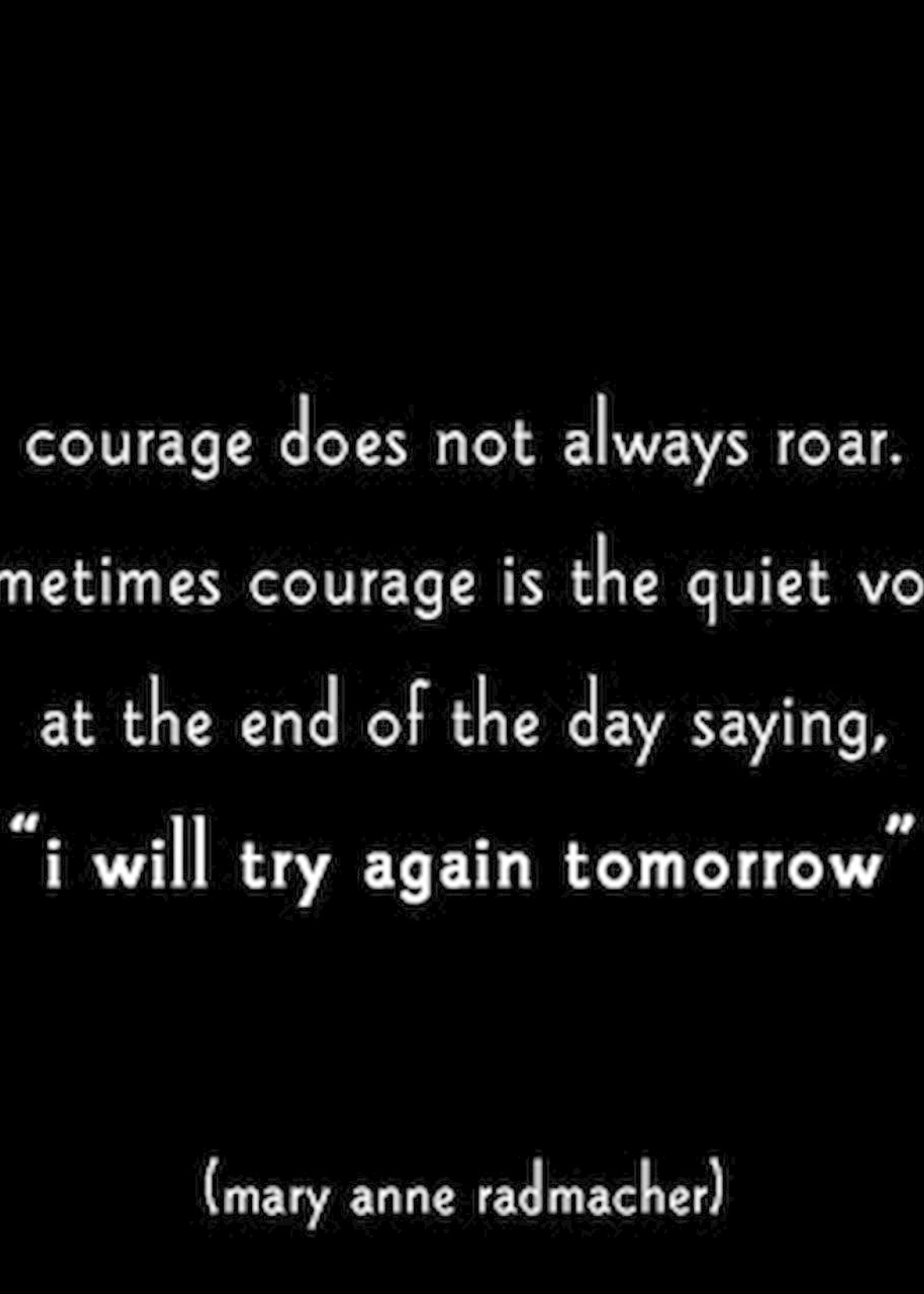 MAGNET Courage I Will Try Again Tomorrow