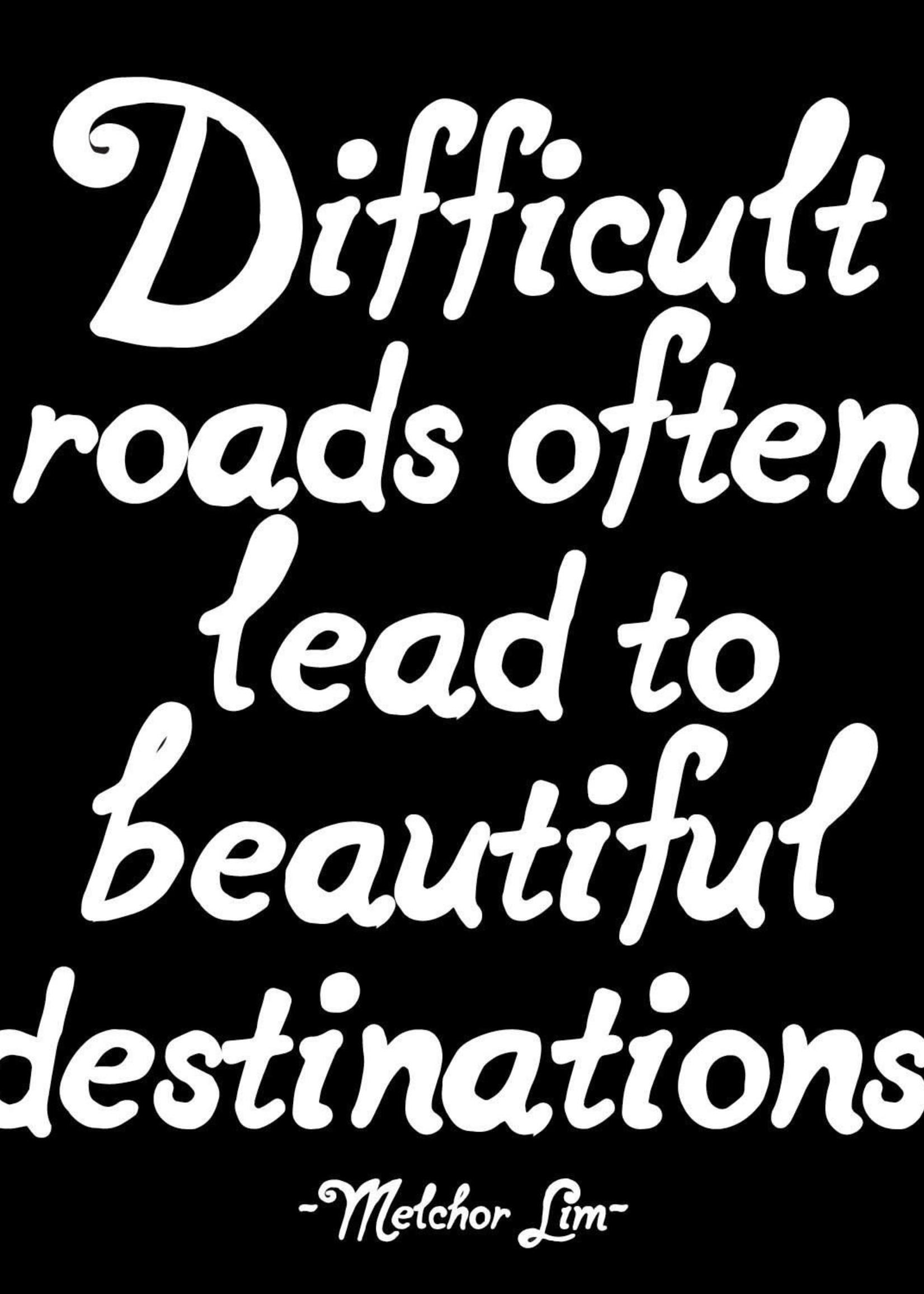 MAGNET Difficult Roads Often Lead...