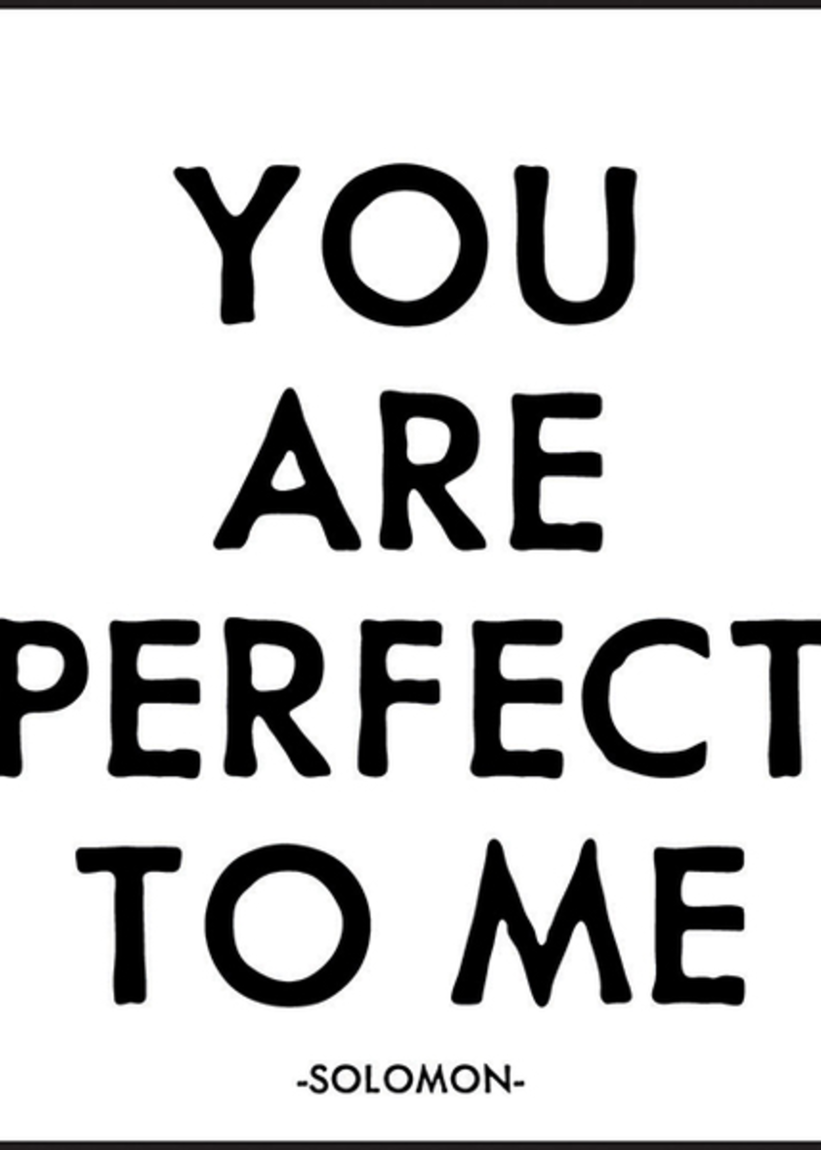 MAGNET You Are Perfect To Me