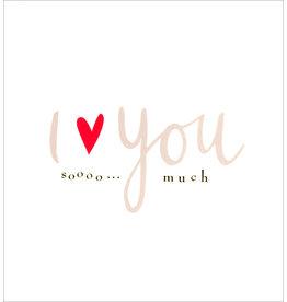 Card VDAY I Love You Soooo... Much