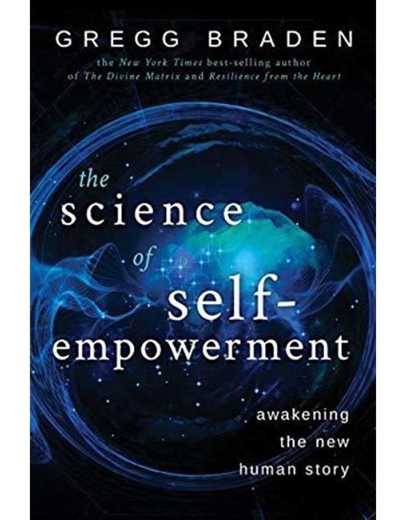 SCIENCE OF SELF-EMPOWERMENT: Awakening The New Human Story