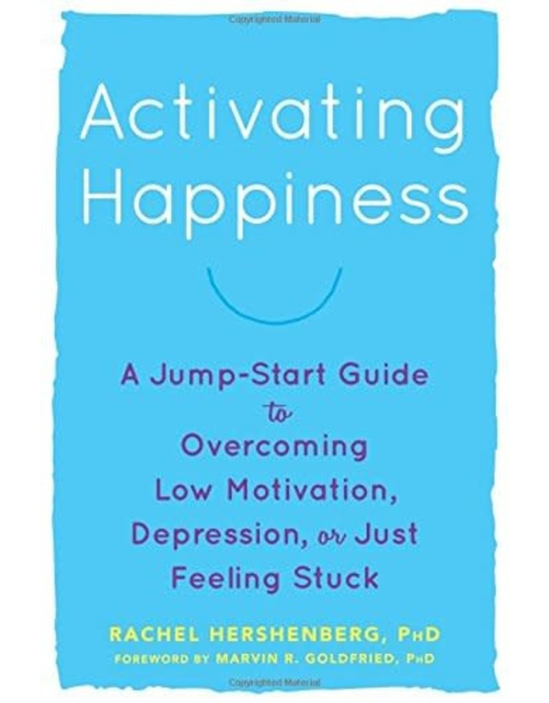 NEWHA Activating Happiness: A Jump-Start Guide to Overcoming Low Motivation, Depressio