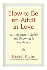 SHAM* How to Be an Adult in Love QP: Letting Love in Safely and Showing It Recklessly