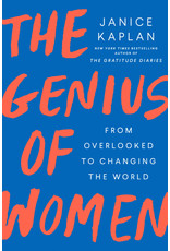 Genius of Women: From Overlooked to Changing the World